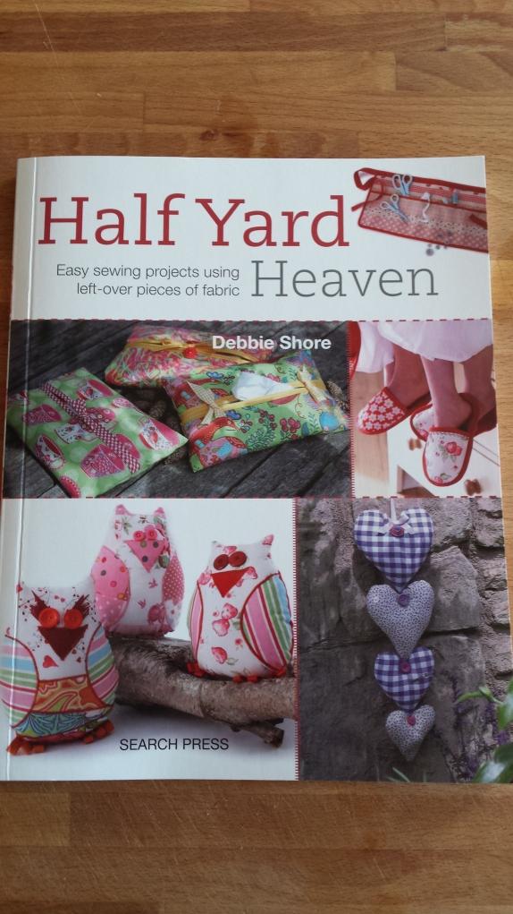 Half Yard Heaven by Debbie Shore